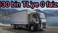 Ford Trucks'ta 130 bin TL'ye 0 faiz