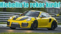 Porsche, Michelin'le dünya rekoru kırdı!