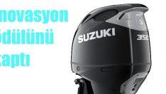 Suzuki'nin DF350A motoruna İnovasyon Ödülü!