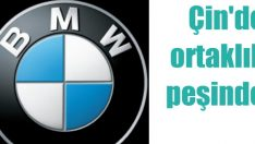 BMW Çin'e yeni bir fabrika kurma hazırlığında!