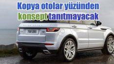 Land Rover konsept araç tanıtmayacak