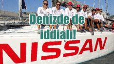 Nissan, yelken takımıyla denizde de iddialı!