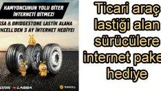 Brisa'dan lastik alana Turkcell'den internet paketi hediye!