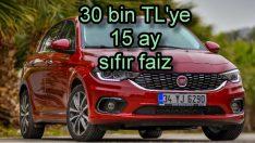 Fiat'ta 30 bin TL'ye sıfır faiz!