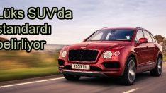Bentley Bentayga, lüks SUV'da standardı belirliyor