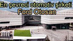 'Yeşil Ofis' diploması alan ilk otomotiv şirketi