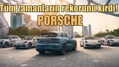 Porsche'den satış rekoru!