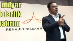 Renault Nissan Mitsubishi ittifakından dev yatırım
