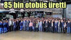 Mercedes 85 bininci otobüsünü üretmenin gururunu yaşıyor