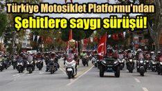 Motosikletliler Afrin şehitleri için sürecek!