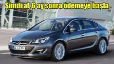 Opel'de stoklarla sınırlı avantajlar!
