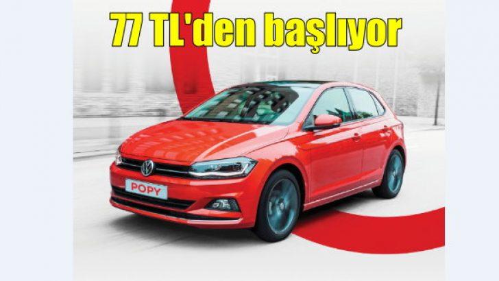Popy Car'da 77 TL'den başlayan fiyatlarla kiralama fırsatı!