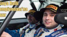 Castrol Ford Team Türkiye, WRC-Dünya Ralli Şampiyonası'na hazır!