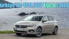 Türkiye'de 100 bin adet Egea satıldı!