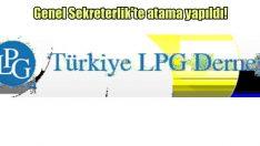 LPG Derneği Genel Sekreterliği'ne Önce getirildi