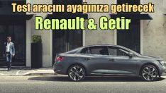 'Getir de, Renault Megane'ı ayağına getirsin, test edilsin'