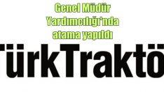 TürkTraktör'de atama!