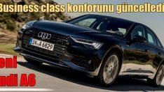 Otomobilde business class konforu güncellendi: Audi A6 Sedan