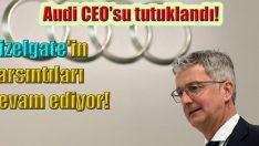 Audi CEO'su neden tutuklandı?