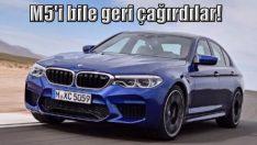 BMW M5 bile geri çağrılır hale geldi