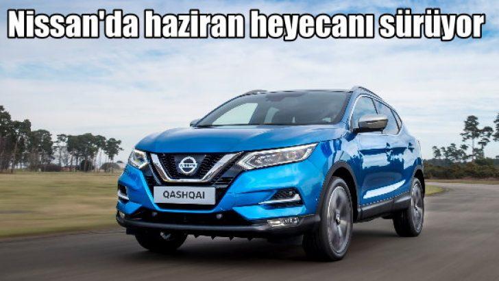 Nissan'da haziran fırsatları sürüyor