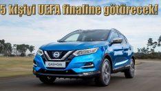 Nissan 5 kişiyi UEFA finaline götürecek