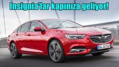 Opel, Insignia'ları kapınıza getiriyor!