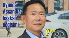 Hyundai Assan'ın yeni başkanı Ickkyun Oh oldu