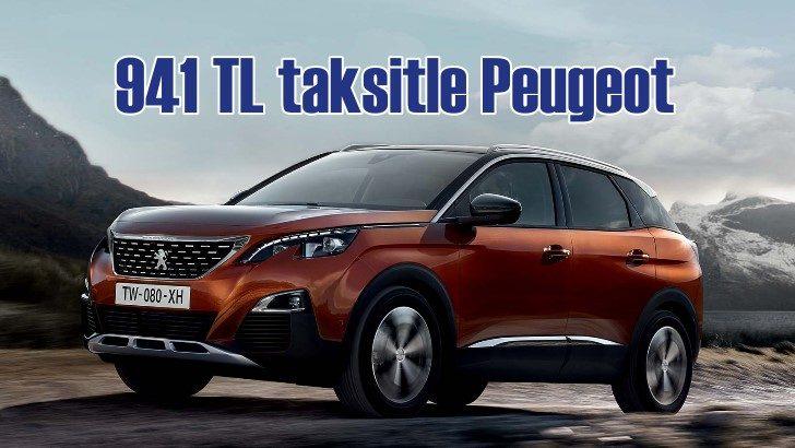 Ayda 941 TL taksitle Peugeot sahibi olacaksınız!