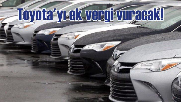 Ticaret savaşları Toyota'yı vuracak!