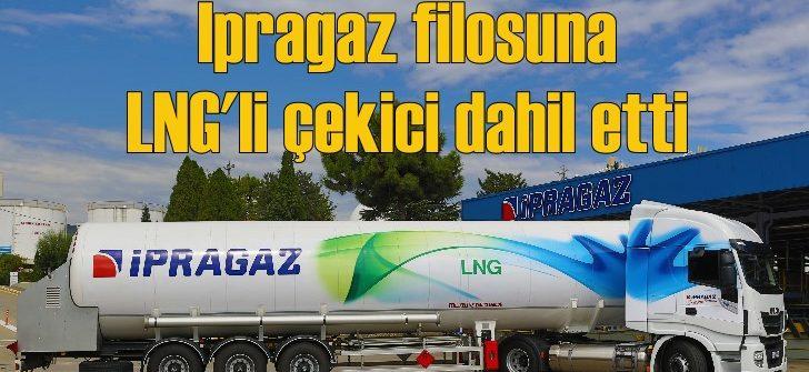 İpragaz Türkiye'nin ilk LNG'li çekicisini filosuna kattı