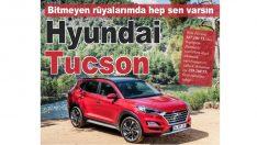 Bitmeyen rüyalarımda hep sen varsın:Hyundai Tucson