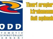 ODD: Ticari araçlarda kiralamanın önü açılmalı