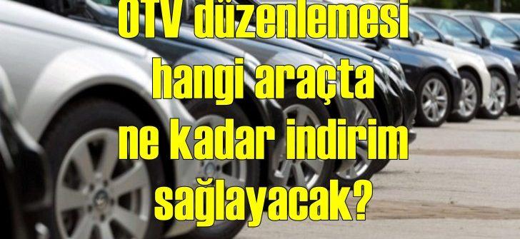 ÖTV düzenlemesi yapıldı! Otomobillerdeki indirim ne kadar olacak?