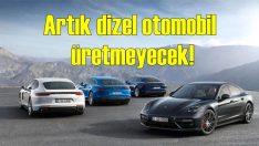 Porsche artık dizel otomobil üretmeyecek!