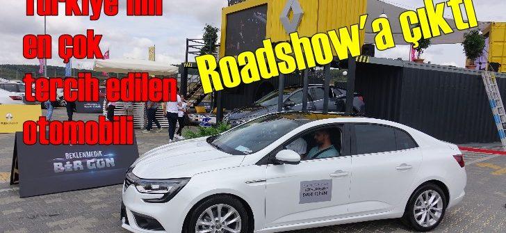 Megane Sedan 'Beklenmedik bir gün' sloganıyla roadshow'a başladı