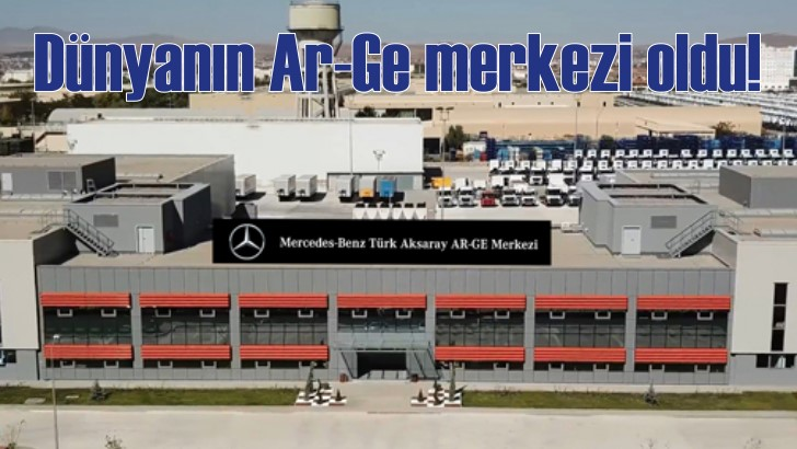Mercedes Aksaray'dan dünyaya mühendislik ihracatı yapacak