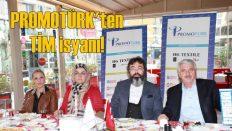 Promotürk'ten TİM isyanı