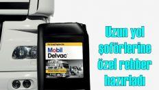 Mobil Delvac'tan uzun yol şoförlerine 'Zinde Kalma Rehberi'