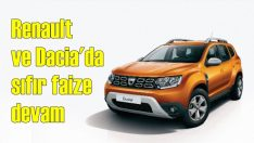 Renault ve Dacia'da sıfır faiz fırsatı devam ediyor