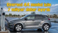 Hyundai 2025 yılına kadar 44 elektrikli oto üretecek