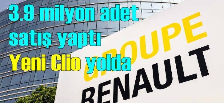 Renault Grubu satışlarını artırdı