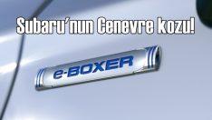 Subaru hibrit e-Boxer'ı Cenevre'de tanıtacak