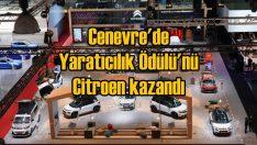 Citroen'e Cenevre'de 'Yaratıcılık Ödülü' verildi