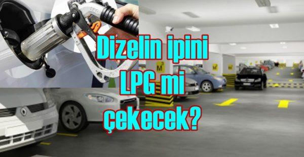 Dizelin ipini elektrikli değil LPG çekecek!