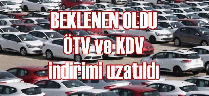 ÖTV ve KDV indirimi uzatıldı!