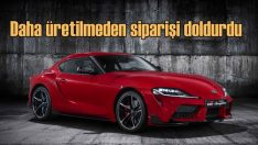 Toyota Supra'nın 5. nesli daha üretilmeden tükendi!