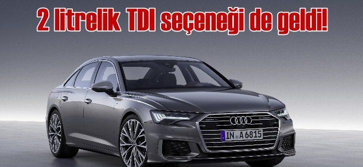 Yeni Audi A6 şimdi de 2 litre TDI seçeneğiyle bayilerde yerini aldı