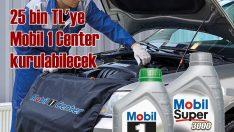 Mobil Oil, Mobil 1 Center sayısını 3 yılda 120'ye çıkaracak