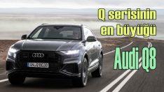 Audi'den serinin en büyüğü: Q8